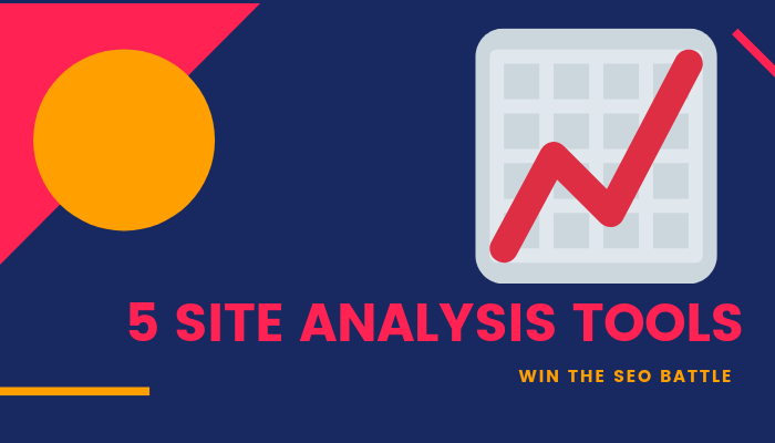 best site analysis tools