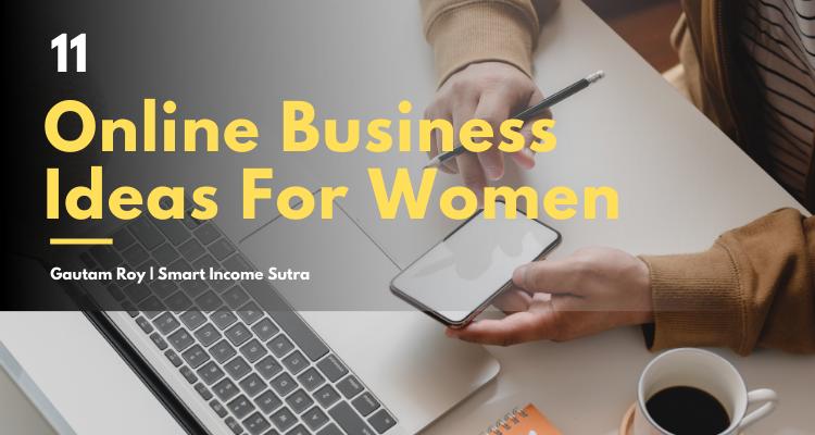 11 online business ideas for women