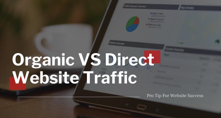 Organic traffic VS Direct Traffic