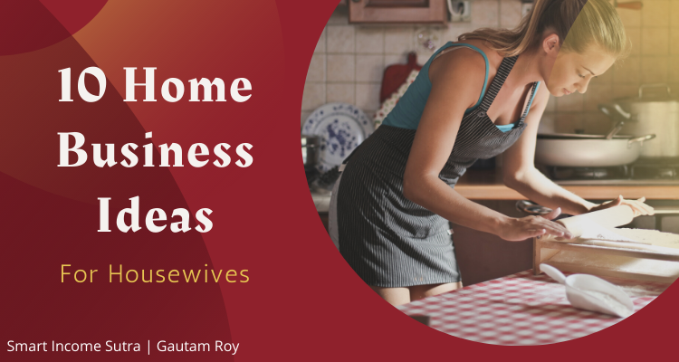Home Business Ideas for housewife