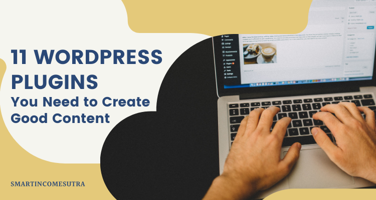 wordpress plugins that you need to create good content