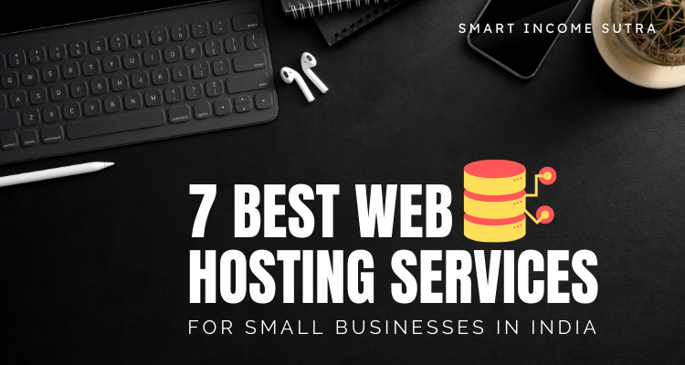 7 best web hosting services in india