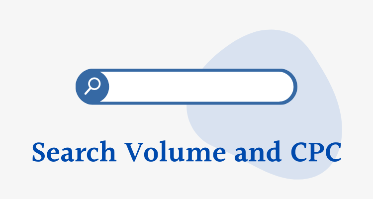 Search Volume and CPC