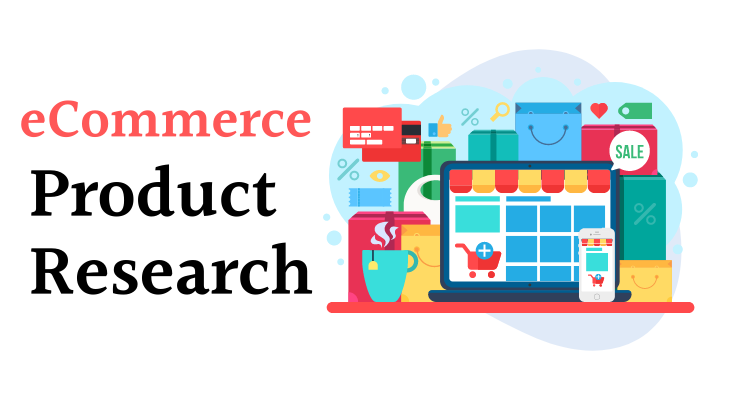 ecommerce product research for dropshipping
