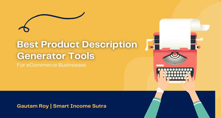 best Product Description Generator Tools